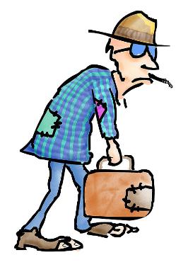 Dessin d'un monsieur paubre, doté d'un chapeau et de lunettes de soleil. Ses habites sont troués, il tient une valise et une cigarette roulée