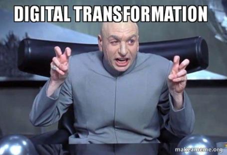 """Un meme, où on peut voir un homme chauve, faire une grimace et des guillemets, pour dire """"digital transformation""""."""